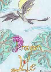 Dragon Life by ChibiMieze