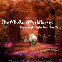 She Who Runs With Horses by Sapphires-Graphics