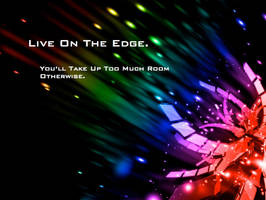 Live On The Edge by eliteshinobi3