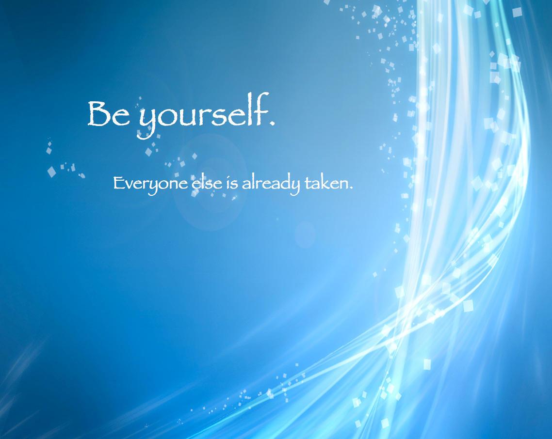 Be Yourself by eliteshinobi3