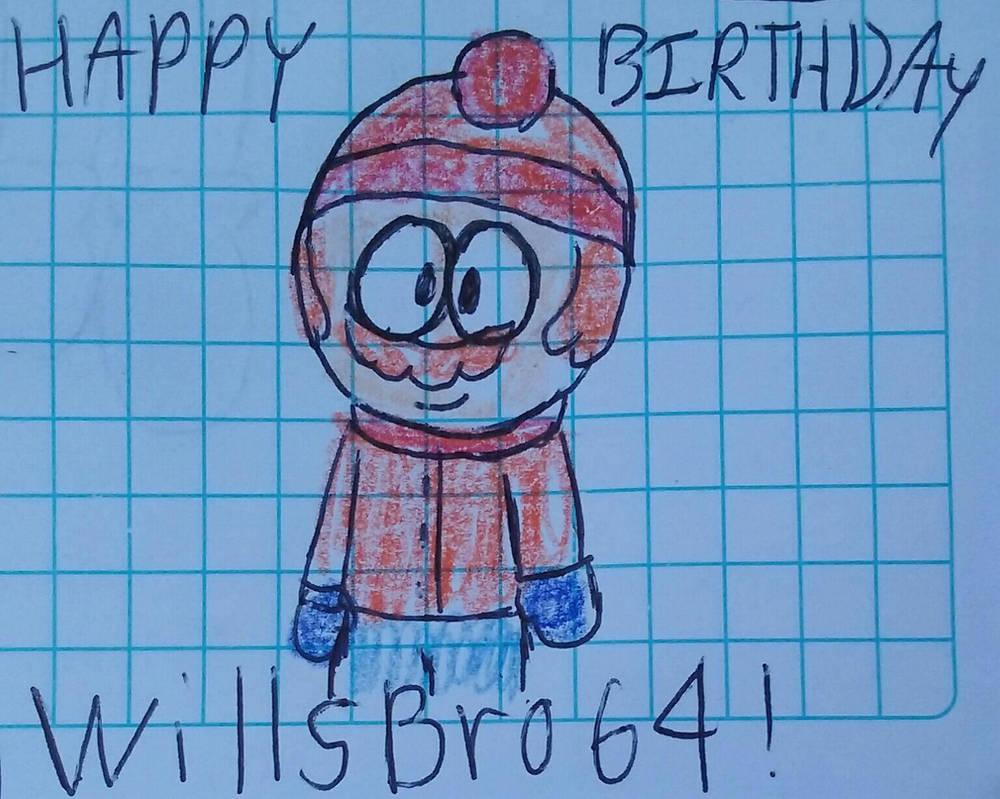 Happy birthday WillsBro64 by Mariascurra