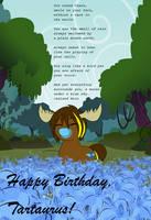 Happy Birthday Tartaurus!/Blue Moose by AWisePony