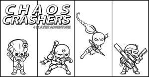 Chaos Crashers by IronShrineMaiden