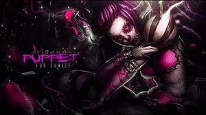 Orianna ''Puppet'' (for Eunice) by gabber1991md