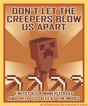 Minecraft Propaganda: Creeper by archaemic
