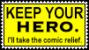 No Heroes - Comic Relief by Scarecrow--Stamps
