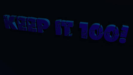 Keep it 100 by SiathLinux
