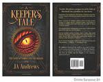 A Keeper's Tale (Dragon's Eye) by amorphisss
