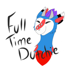 Full Time Dutchie Example 2 by ArtisticFangirl7