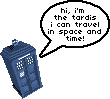 Hi, i'm the Tardis by nuclearpomegranate