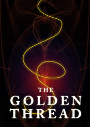 The Golden Thread by MyDecision