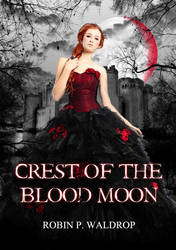 Crest of the Blood Moon by bookcoverbydesign