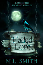 Faded Lore E-Book Cover by bookcoverbydesign