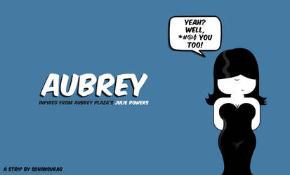 Aubrey! by sohansurag