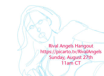 Rival Angels Hangout - 90 minutes by albonia