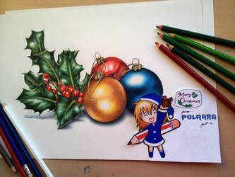 Happy Christmas ! Drawing holly and baubles by Polaara