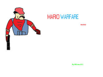 MARIO WARFARE Mario by Bi-HanMK