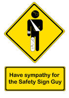 Safety Sign Guy Shirt by Skittyz