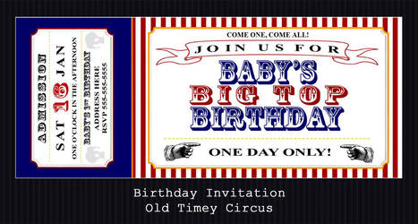 Birthday Invitation - Old Timey Circus by PointyHat