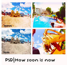 PSD|How soon is now by Runaways13