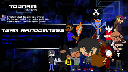 Team Randomness Toonami Wallpaper by KentaDavidofKT