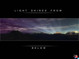 LIGHT SHINES FROM BELOW by Bennybeee