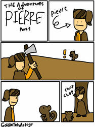The Adventures of Pierre Part 1 by GoldieTehArtist