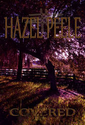 Covered (By Hazel Peele) Art work was Promoted! by 2yourimage