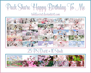 [23/6/2018] PACK SHARE HAPPY BIRTHDAY TO ME by TokiLeveret