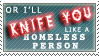 -Knife You Homeless- Stamp by reD2rumble