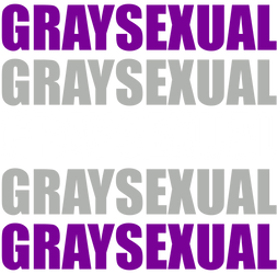Graysexual Typography by Pride-Flags