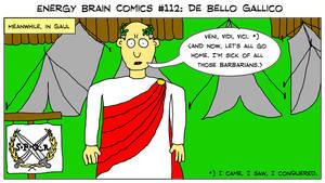 Energy Brain Comics #112: De Bello Gallico by EnergyBrainComics