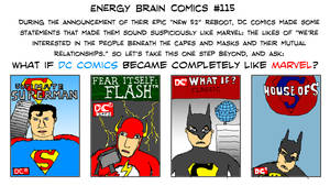 What if DC Comics became completely like Marvel by EnergyBrainComics