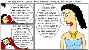 EBC #121: History Changes, But People Don't by EnergyBrainComics