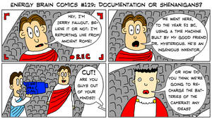 EBC #129: Documentation Or Shenanigans? by EnergyBrainComics