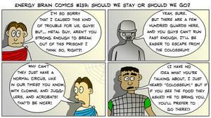 EBC #139: Should We Stay Or Should We Go? by EnergyBrainComics