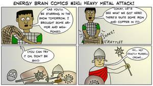 Energy Brain Comics #141: Heavy Metal Attack! by EnergyBrainComics