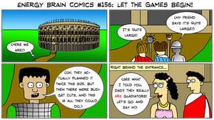 Energy Brain Comics #156: Let The Games Begin! by EnergyBrainComics
