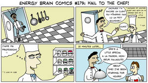 Energy Brain Comics #179: Hail To The Chef! by EnergyBrainComics
