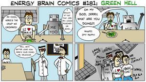 Energy Brain Comics #181: Green Hell by EnergyBrainComics