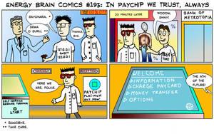 EBC #193: In Paychip We Trust, Always by EnergyBrainComics
