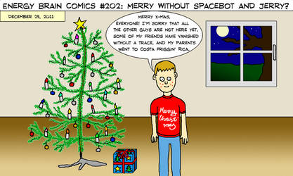 EBC #202: Merry Without Spacebot And Jerry by EnergyBrainComics