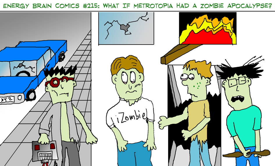 #215: What If Metrotopia Had A Zombie Apocalypse? by EnergyBrainComics