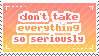 [stamp] don't take everything so seriously by environmentalism