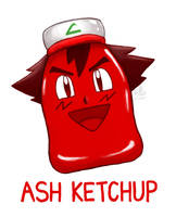 Ash Ketchup by Ry-Spirit