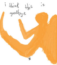 i think this is goodbye by ThomasVargas