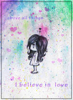 I Believe In Love by xbooshbabyx