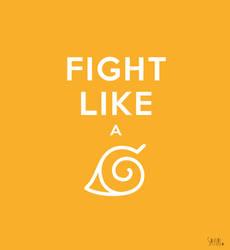 Fight like a - Naruto by Sayuri-Tomoe