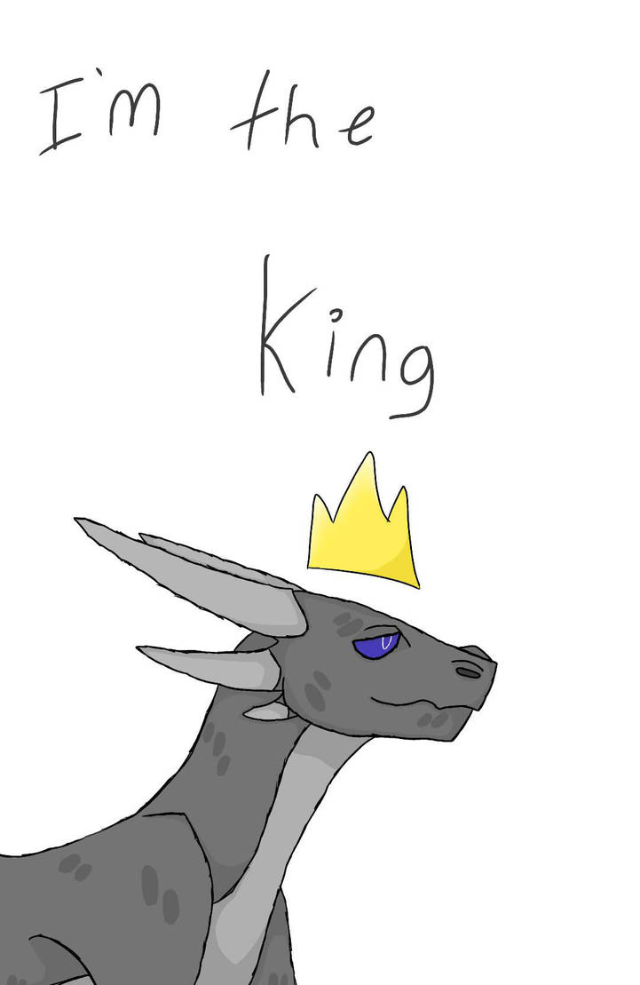 I'm the King (WIP) by EyelessJack20211