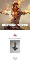 Burning Torch Photoshop Action by GraphicAssets